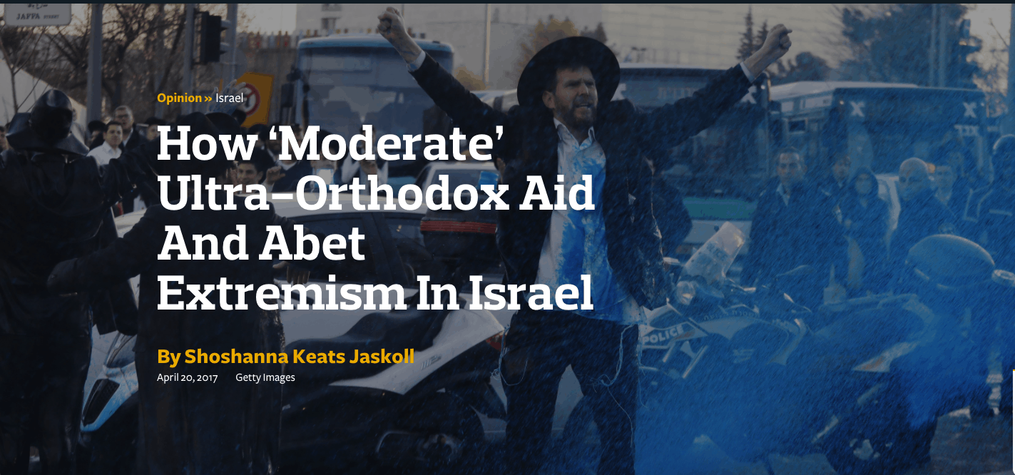 How 'Moderate' Ultra-Orthodox Aid And Abet Extremism In Israel
